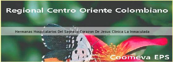 <i>Hermanas Hospitalarios Del Sagrado Corazon De Jesus Clinica La Inmaculada</i>