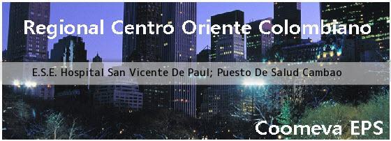 <i>E.S.E. Hospital San Vicente De Paul; Puesto De Salud Cambao</i>