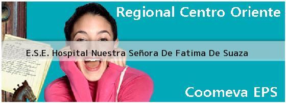 <i>E.S.E. Hospital Nuestra Señora De Fatima De Suaza</i>