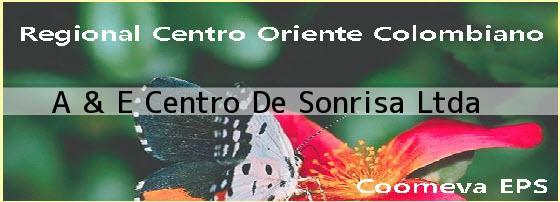 A & E Centro De Sonrisa Ltda