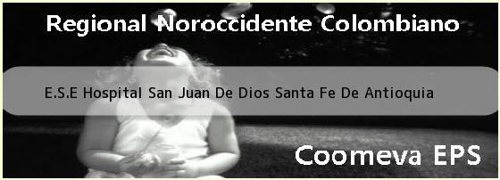 <i>E.S.E Hospital San Juan De Dios Santa Fe De Antioquia</i>