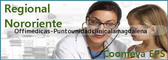 <i>Offimedicas-Puntounidadclínicalamagdalena</i>