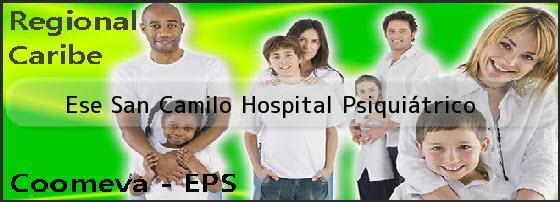 <i>Ese San Camilo Hospital Psiquiátrico</i>