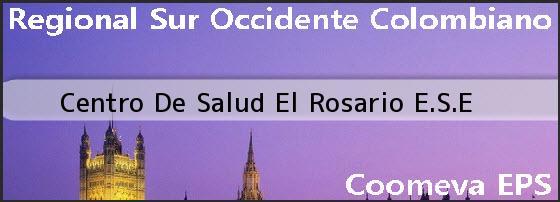 <i>Centro De Salud El Rosario E.S.E</i>