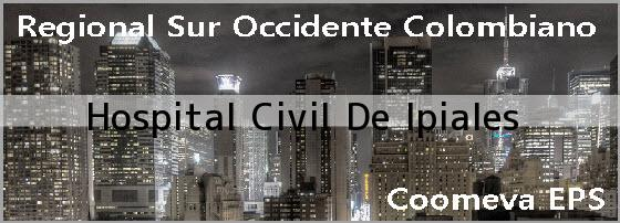 <i>Hospital Civil De Ipiales</i>