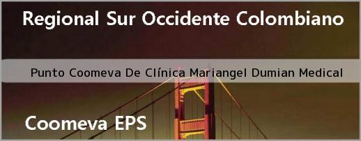 <i>Punto Coomeva De Clínica Mariangel Dumian Medical</i>