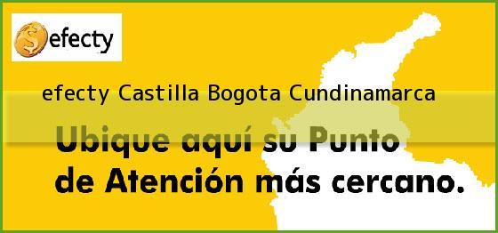 <b>efecty Castilla</b> Bogota Cundinamarca