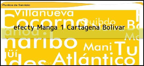 <b>efecty Manga 1</b> Cartagena Bolivar