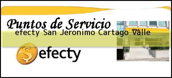 <b>efecty San Jeronimo</b> Cartago Valle