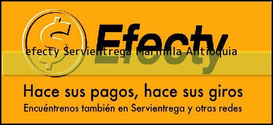 <b>efecty Servientrega</b> Marinilla Antioquia