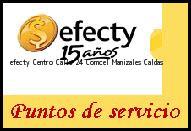 Teléfono y Dirección Efecty, Centro Calle 24 Comcel , Manizales, Caldas