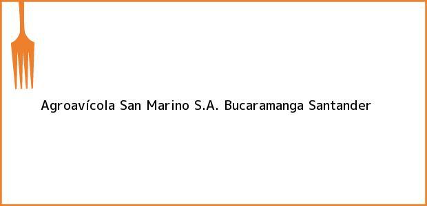 Teléfono, Dirección y otros datos de contacto para Agroavícola San Marino S.A., Bucaramanga, Santander, Colombia