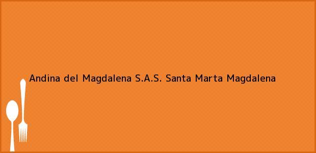 Teléfono, Dirección y otros datos de contacto para Andina del Magdalena S.A.S., Santa Marta, Magdalena, Colombia
