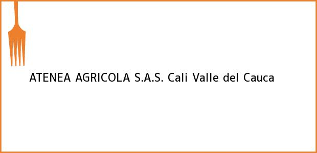 Teléfono, Dirección y otros datos de contacto para ATENEA AGRICOLA S.A.S., Cali, Valle del Cauca, Colombia