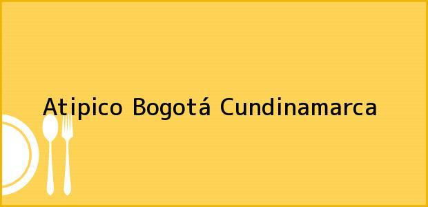 Teléfono, Dirección y otros datos de contacto para Atipico, Bogotá, Cundinamarca, Colombia