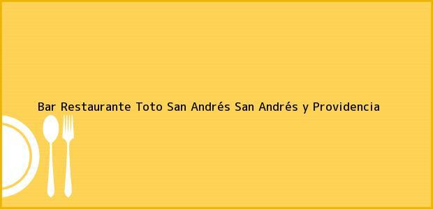 Teléfono, Dirección y otros datos de contacto para Bar Restaurante Toto, San Andrés, San Andrés y Providencia, Colombia