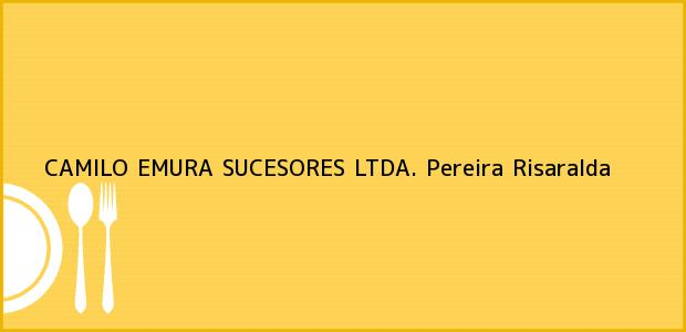 Teléfono, Dirección y otros datos de contacto para CAMILO EMURA SUCESORES LTDA., Pereira, Risaralda, Colombia