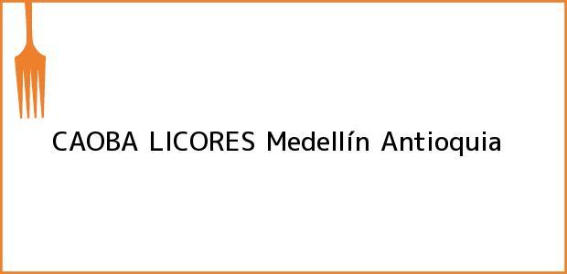 Teléfono, Dirección y otros datos de contacto para CAOBA LICORES, Medellín, Antioquia, Colombia