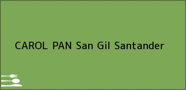 Teléfono, Dirección y otros datos de contacto para CAROL PAN, San Gil, Santander, Colombia