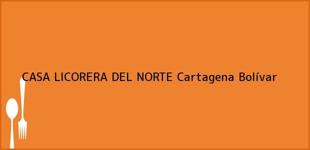 Teléfono, Dirección y otros datos de contacto para CASA LICORERA DEL NORTE, Cartagena, Bolívar, Colombia