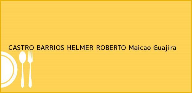 Teléfono, Dirección y otros datos de contacto para CASTRO BARRIOS HELMER ROBERTO, Maicao, Guajira, Colombia