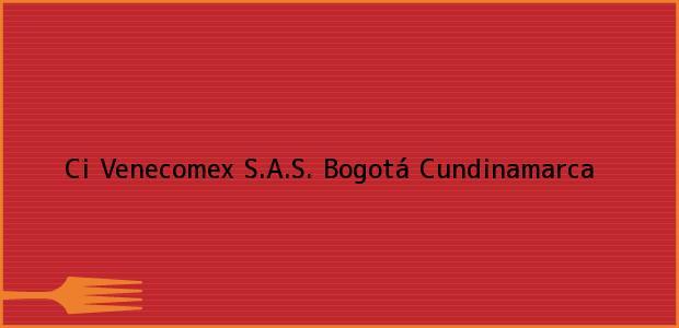 Teléfono, Dirección y otros datos de contacto para Ci Venecomex S.A.S., Bogotá, Cundinamarca, Colombia