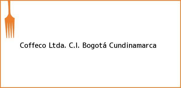 Teléfono, Dirección y otros datos de contacto para Coffeco Ltda. C.I., Bogotá, Cundinamarca, Colombia