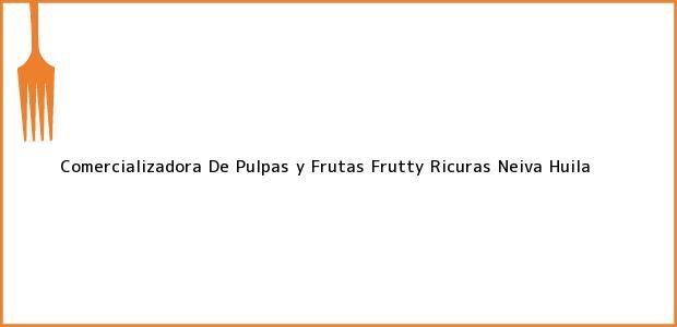 Teléfono, Dirección y otros datos de contacto para Comercializadora De Pulpas y Frutas Frutty Ricuras, Neiva, Huila, Colombia
