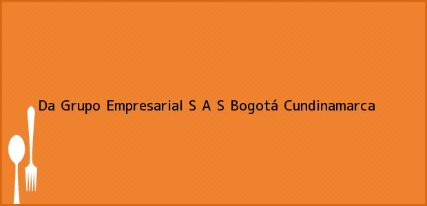 Teléfono, Dirección y otros datos de contacto para Da Grupo Empresarial S A S, Bogotá, Cundinamarca, Colombia