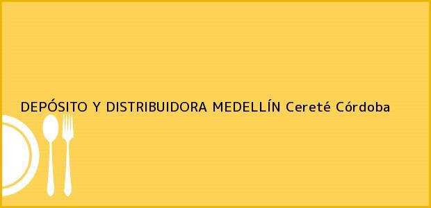 Teléfono, Dirección y otros datos de contacto para DEPÓSITO Y DISTRIBUIDORA MEDELLÍN, Cereté, Córdoba, Colombia