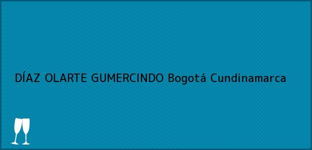 Teléfono, Dirección y otros datos de contacto para DÍAZ OLARTE GUMERCINDO, Bogotá, Cundinamarca, Colombia