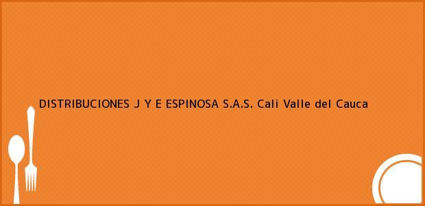 Teléfono, Dirección y otros datos de contacto para DISTRIBUCIONES J Y E ESPINOSA S.A.S., Cali, Valle del Cauca, Colombia