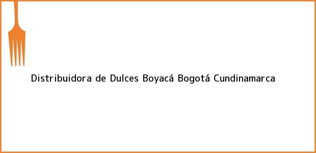 Teléfono, Dirección y otros datos de contacto para Distribuidora de Dulces Boyacá, Bogotá, Cundinamarca, Colombia