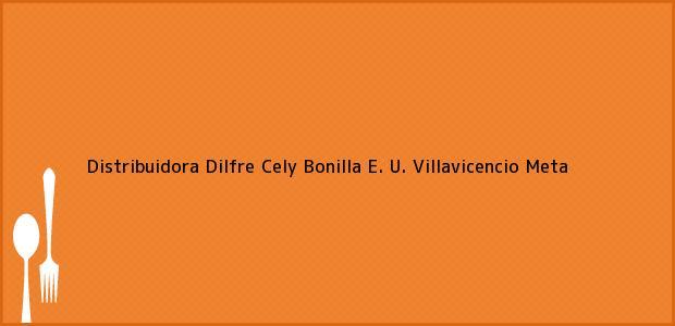 Teléfono, Dirección y otros datos de contacto para Distribuidora Dilfre Cely Bonilla E. U., Villavicencio, Meta, Colombia