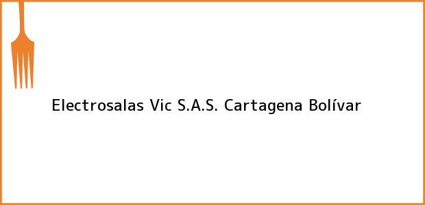 Teléfono, Dirección y otros datos de contacto para Electrosalas Vic S.A.S., Cartagena, Bolívar, Colombia