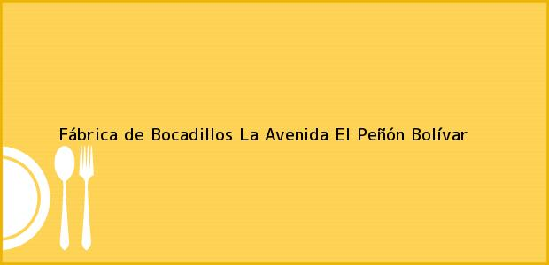 Teléfono, Dirección y otros datos de contacto para Fábrica de Bocadillos La Avenida, El Peñón, Bolívar, Colombia