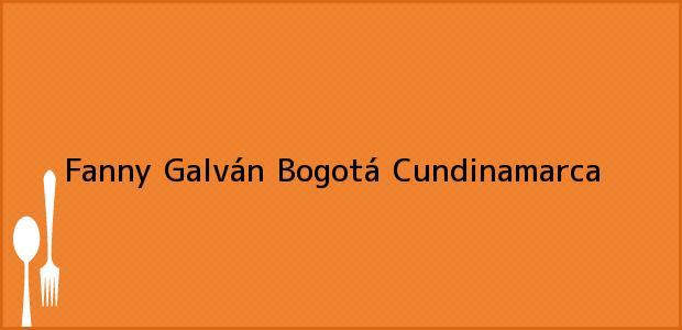 Teléfono, Dirección y otros datos de contacto para Fanny Galván, Bogotá, Cundinamarca, Colombia