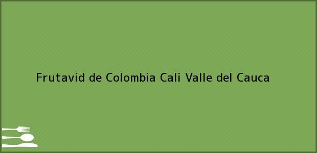 Teléfono, Dirección y otros datos de contacto para Frutavid de Colombia, Cali, Valle del Cauca, Colombia