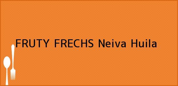 Teléfono, Dirección y otros datos de contacto para FRUTY FRECHS, Neiva, Huila, Colombia