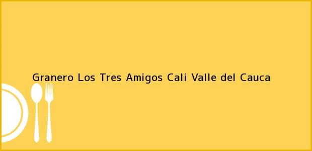 Teléfono, Dirección y otros datos de contacto para Granero Los Tres Amigos, Cali, Valle del Cauca, Colombia