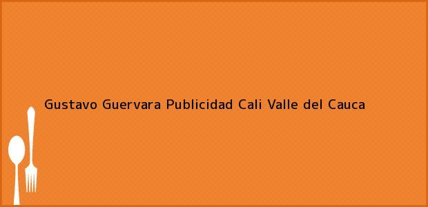 Teléfono, Dirección y otros datos de contacto para Gustavo Guervara Publicidad, Cali, Valle del Cauca, Colombia