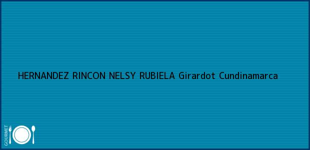 Teléfono, Dirección y otros datos de contacto para HERNANDEZ RINCON NELSY RUBIELA, Girardot, Cundinamarca, Colombia