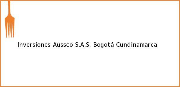 Teléfono, Dirección y otros datos de contacto para Inversiones Aussco S.A.S., Bogotá, Cundinamarca, Colombia