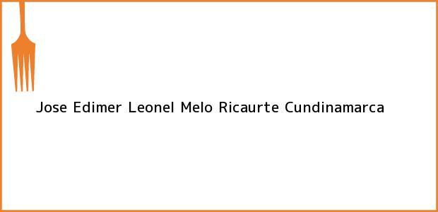 Teléfono, Dirección y otros datos de contacto para Jose Edimer Leonel Melo, Ricaurte, Cundinamarca, Colombia