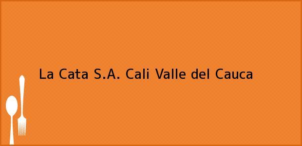 Teléfono, Dirección y otros datos de contacto para La Cata S.A., Cali, Valle del Cauca, Colombia