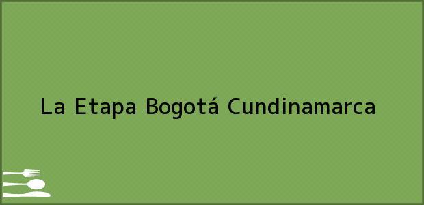Teléfono, Dirección y otros datos de contacto para La Etapa, Bogotá, Cundinamarca, Colombia