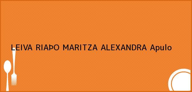 Teléfono, Dirección y otros datos de contacto para LEIVA RIAÞO MARITZA ALEXANDRA, Apulo, , Colombia