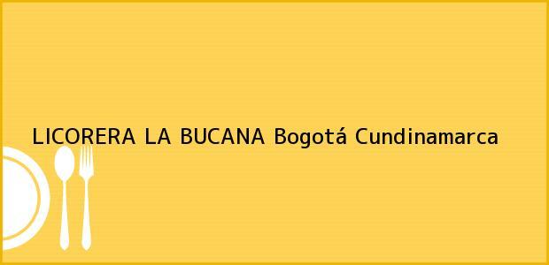 Teléfono, Dirección y otros datos de contacto para LICORERA LA BUCANA, Bogotá, Cundinamarca, Colombia