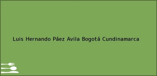 Teléfono, Dirección y otros datos de contacto para Luis Hernando Páez Avila, Bogotá, Cundinamarca, Colombia