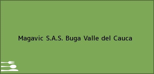 Teléfono, Dirección y otros datos de contacto para Magavic S.A.S., Buga, Valle del Cauca, Colombia
